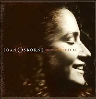 Joan Osborne - How Sweet It Is