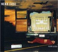 Neko Case - Black Listed