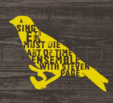 Art of Time Ensemble with Steven Page - A Singer Must Die