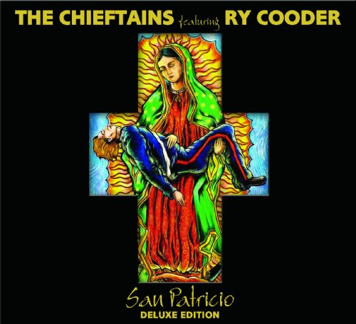 The Chieftains featuring Ry Cooder San Patricio