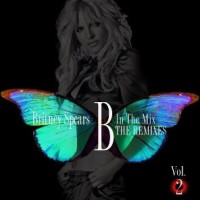 Britney Spears - B in the Mix Vol. 2