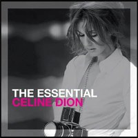 Celine Dion - The Essential Celine Dion