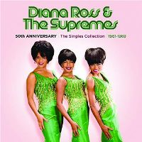 Diana Ross & the Supremes - 50th Anniversary Singles Collection