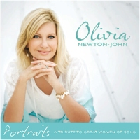 Olivia Newton-John - Portraits: A Tribute to the Great Women of Song