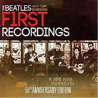 The Beatles with Tony Sheridan - First Recordings 50th Anniversary Edition