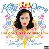 Katy Perry-Teenage Dream: The Complete Confection