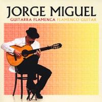 Jorge Miguel - Guitarra Flamenca/Flamenco Guitar