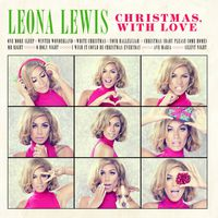 Leona Lewis - Christmas, With Love
