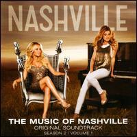 Various artists - The Music of Nashville: Season 2, Volume 1