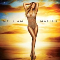 Mariah Carey - Me, I Am Mariah…The Elusive Chanteuse