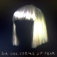 Sia - 1000 Forms of Fear