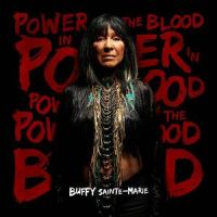 Music Review: Buffy Sainte-Marie - Power in the Blood