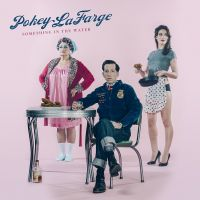 Music Review: Pokey LaFarge - Something in the Water