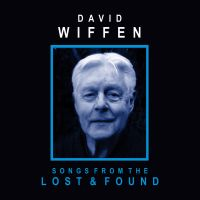 David Wiffen - Songs from the Lost and Found