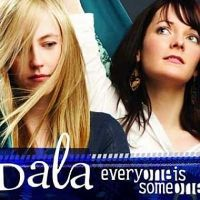 Dala - Everyone is Someone