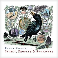 Elvis Costello - Secret, Profane & Sugarcane