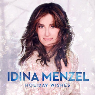 Idina Menzel - Holiday Wishes