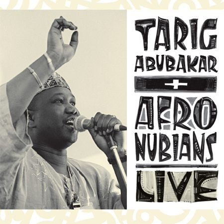 Liner Notes: Tarig Abubakar & the Afronubians – Live!