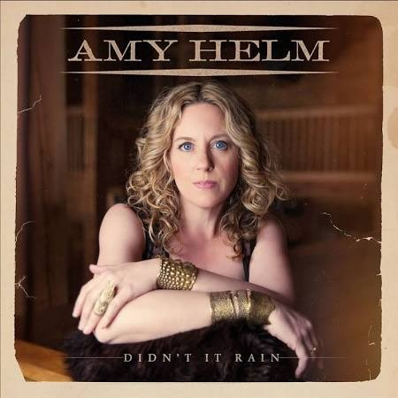 Blog Post: Amy Helm - Didn't It Rain