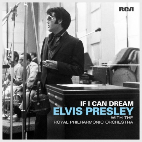 Music Review: Elvis Presley with the Royal Philharmonic Orchestra - If I Can Dream