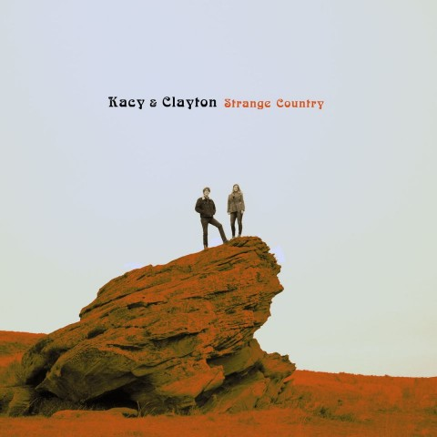 Music Review: Kacy & Clayton - Strange Country