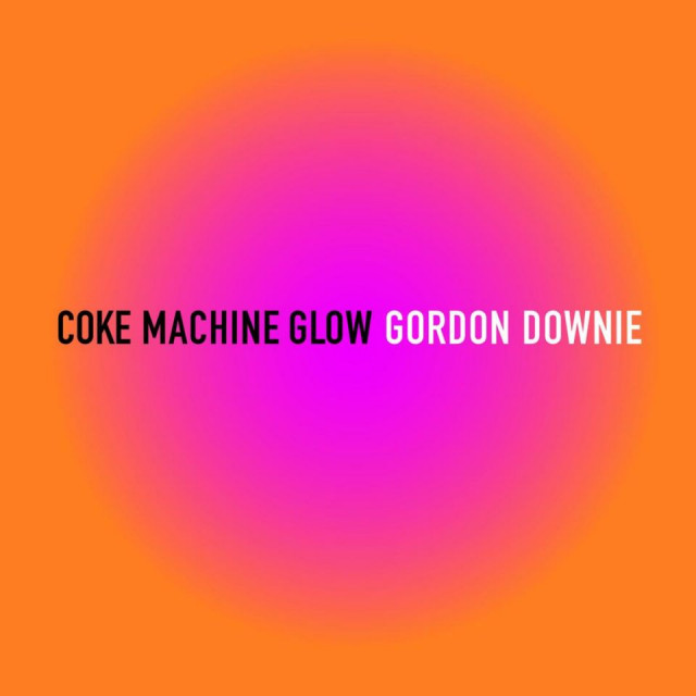 GordDownie-CokeMachineGlow