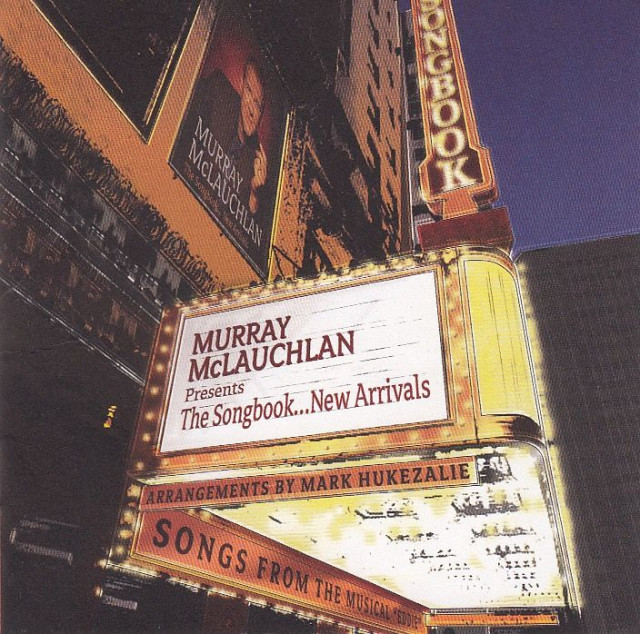 Liner Notes: Murray McLauchlan - The Songbook...New Arrivals
