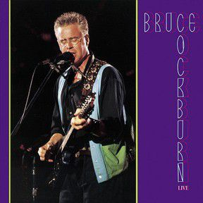 Liner Notes: Bruce Cockburn - Live