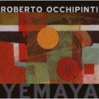 Liner Notes: Roberto Occhipinti - Yemaya