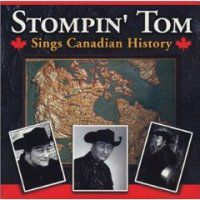 Liner Notes: Stompin' Tom Connors - Stompin' Tom Sings Canadian History