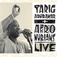 Liner Notes: Tarig Abubakar & the Afronubians – Live!