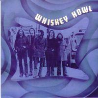 Liner Notes: Whiskey Howl - Whiskey Howl