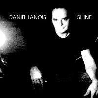 daniellanois shine