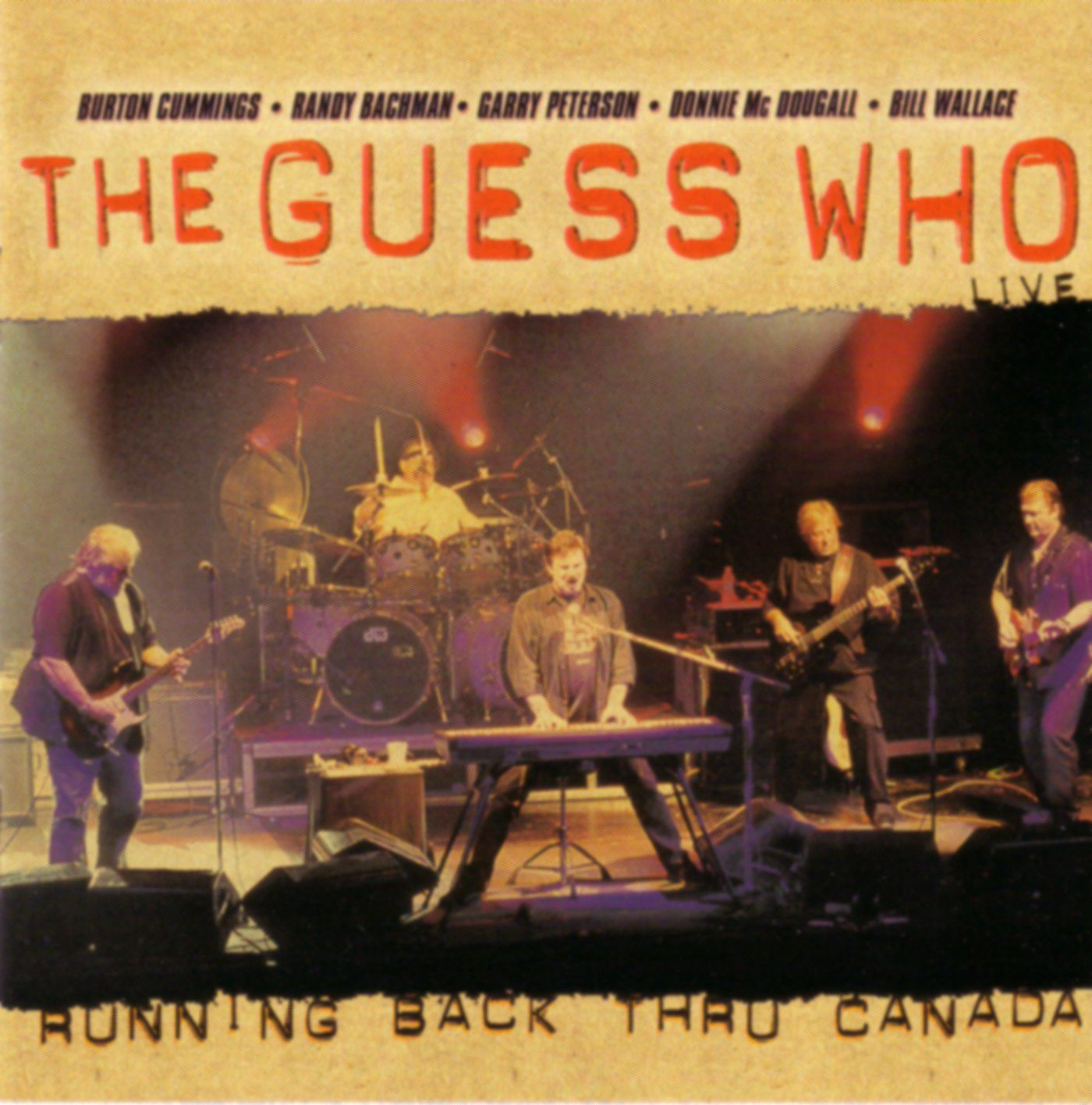 Guess Who - Running Back Through Canada