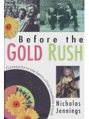 Book: Before the Gold Rush - Flashbacks to the Dawn of the Canadian Sound