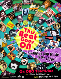 TV Documentary: This Beat Goes On - Canadian Pop Music in the 1970s